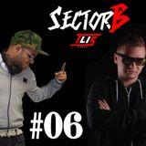 SectorB #06 [Baramagra Vs. Duncan]|Radio Show|TLIS Radio