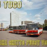 Dj Tuco - Praha Ghetto Pussy Vol. 3