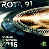 Rota 91 - Retrospectiva 2016