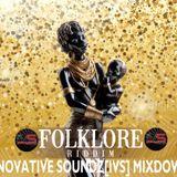 Folklore Riddim (Innovative Soundz[IVS] Mixdown)
