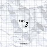 SUP? 3