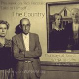 """Rick Pecoraro Talks to Himself #40 """"The Country"""" - 3/23/2017"""