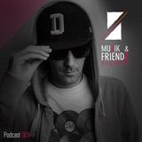 Muzik & Friendz Podkazt 006 - JR From Dallas
