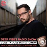 Deep Vibes - Guest JOSE MARIA RAMON - 01.01.2017