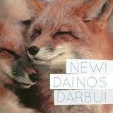 NEW! DAINOS DARBUI: DOVYDAS