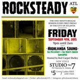 ROCKSTEADY ATL (9/4/15) PROMO CD mixed by HIGHLANDA Sound