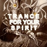 Trance for your Spirit - Col.lage Club -