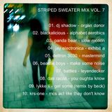 Striped Sweater Mix Vol. 7: Werd!