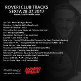 Roveri Club Tracks - Positiva Mix - Programa 105 - 28-07-2017