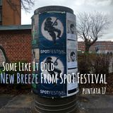 Some Like It Cold - puntata 17 - New breeze from SPOT Festival