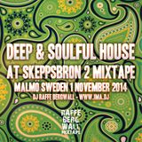 Deep & Soulful House @ Skeppsbron 2 Mixtape 141101