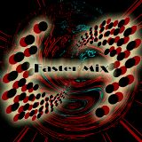 Faster Mix 01