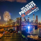 Wil Milton presents BLISS NYC Soundtrack Episode # 9 July l 2019