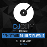 DJ Julez Flavour - DJcity DE Podcast - 23/06/15