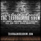 The Troubadour Show #186