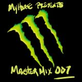 MyHouse Presents...Mind Blowing MonsterMix #007!!! mixed by Earl DJ Jones
