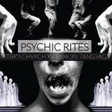 PSYCHIC RITES - CXB7 #183