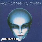 "SBL Radio ""Hidden Gems Show"" feat. ""Automatic Man"""