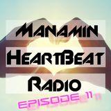 Manamin's Heartbeat Radio Episode 011
