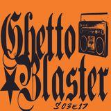 Ghetto Blaster S03E17