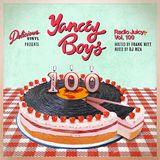 Radio Juicy Vol. 100 (Delicious Vinyl presents Yancey Boys)