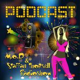 M.o.D Radioshow #3 - 2015 - Mixed by STAFFAN THORSELL