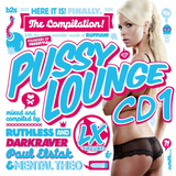 Pussy Lounge '12 - Cd1 (Mixed By Ruthless And The Darkraver)