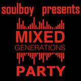 soulboy's mixed generations party