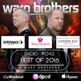Warp Brothers - Here We Go Again Radio #042  The Best of 2016