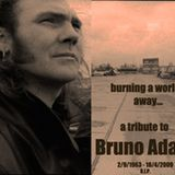 Burning a world away... a tribute to Bruno Adams