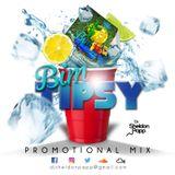 BimTipsy Promo Mix Done By Sheldon Papp