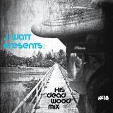 """J-WaTT's """"Dead Wood"""" Mix (Feat: Calibre, Alix Perez, Benny Page, QZB, Skeptical)"""
