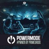 Primeshock Presents: Powermode Episode 26
