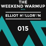 The Weekend Warmup with Elliot Halloran - 015