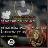 The House of Soul Music Tribute to DJ Man-X of Deep Haven (R.I.P)