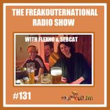 The FreakOuternational Radio Show #131 with Sebcat & flexNo 01/02/2019