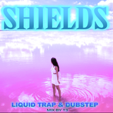 SHIELDS Liquid Trap & Dubstep mix by T3