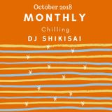 Monthly Chilling October 2018
