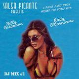 Salsa Picante Mix 1 w/ Billy Casanova y Rudy El Carnicero