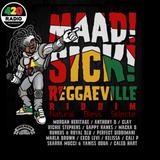 ♪♪♪  Maad Sick Reggaeville Riddim Medley  ♪♪♪  Natural Bless Selecta  ♪♪♪