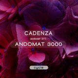 Cadenza Podcast | 077 - Andomat 3000 (Cycle)