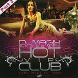 Dj Magix Hot Vip Club part 3