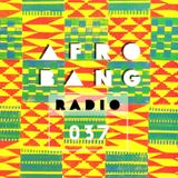 Afrobang Radio - 037 ft. multi-instrumentalist Sam Trump