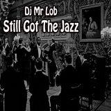 Still Got The Jazz (11 More Versions Mix)
