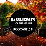 Lick The Bass MF Podcast #08