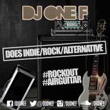 DJ OneF: Indie, Rock & Alternative