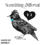 MYSELF - Something Different #1