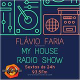 My House Radio Show #3 by Flávio Faria (Nove3Cinco)