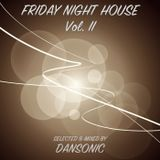 "DanSonic_in_the_Mix_""Friday Night House Vol.II"""