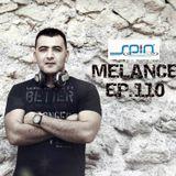 MELANCE EP.110